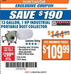 Harbor Freight ITC Coupon 13 GALLON INDUSTRIAL PORTABLE DUST COLLECTOR Lot No. 61808/31810 Expired: 5/8/18 - $109.99