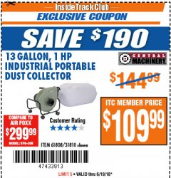 Harbor Freight ITC Coupon 13 GALLON INDUSTRIAL PORTABLE DUST COLLECTOR Lot No. 61808/31810 Expired: 6/19/18 - $109.99