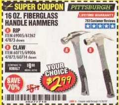 Harbor Freight Coupon 16 OZ. FIBERGLASS HANDLE HAMMERS Lot No. 47873/60714 Expired: 11/30/19 - $2.99