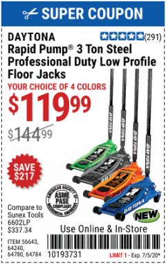 Harbor Freight Coupon DAYTONA RAPID PUMP 3 TON STEEL PROFESSIONAL DUTY LOW PROFILE FLOOR JACKS Lot No. 64780/64784/64240 EXPIRES: 7/5/20 - $119.99