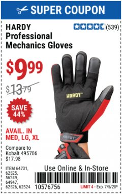 Harbor Freight Coupon HARDY PROFESSIONAL MECHANIC'S GLOVES Lot No. 62524/64731/62525/56249/64947/62526 EXPIRES: 7/5/20 - $9.99