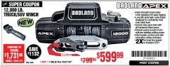 Harbor Freight Coupon BADLAND APEX 12,000 LB. TRUCK/SUV WINCH Lot No. 56385 Expired: 10/27/19 - $599.99
