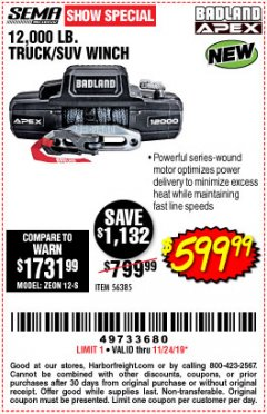 Harbor Freight Coupon BADLAND APEX 12,000 LB. TRUCK/SUV WINCH Lot No. 56385 Expired: 11/24/19 - $599.99