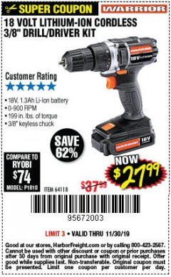"Harbor Freight Coupon 18 VOLT LITHIUM-ION CORDLESS 3/8"" DRILL/DRIVER KIT Lot No. 64118 Expired: 11/30/19 - $27.99"