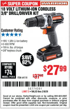 "Harbor Freight Coupon 18 VOLT LITHIUM-ION CORDLESS 3/8"" DRILL/DRIVER KIT Lot No. 64118 Expired: 2/9/20 - $27.99"
