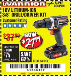 "Harbor Freight Coupon 18 VOLT LITHIUM-ION CORDLESS 3/8"" DRILL/DRIVER KIT Lot No. 64118 Valid Thru: 6/30/20 - $27.99"