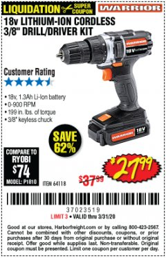 "Harbor Freight Coupon 18 VOLT LITHIUM-ION CORDLESS 3/8"" DRILL/DRIVER KIT Lot No. 64118 Expired: 3/31/20 - $27.99"