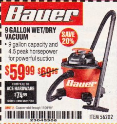 Harbor Freight Coupon BAUER 9 GALLON WET/DRY VACUUM Lot No. 56202 Expired: 11/30/19 - $59.99