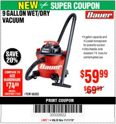 Harbor Freight Coupon BAUER 9 GALLON WET/DRY VACUUM Lot No. 56202 Expired: 11/17/19 - $59.99
