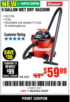 Harbor Freight Coupon BAUER 9 GALLON WET/DRY VACUUM Lot No. 56202 Expired: 1/26/20 - $59.99