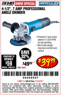 Harbor Freight Coupon HERCULES 4-1/2, 7 AMP PROFESSIONAL ANGLE GRINDER Lot No. 56435 Expired: 11/24/19 - $39.99
