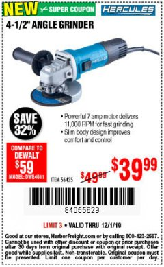 Harbor Freight Coupon HERCULES 4-1/2, 7 AMP PROFESSIONAL ANGLE GRINDER Lot No. 56435 Expired: 12/1/19 - $39.99