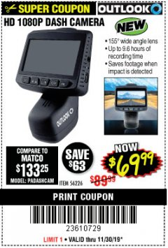 Harbor Freight Coupon OUTLOOK HD 1080P DASH CAMERA  Lot No. 56226 Expired: 11/30/19 - $69.99