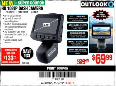 Harbor Freight Coupon OUTLOOK HD 1080P DASH CAMERA  Lot No. 56226 Expired: 11/17/19 - $69.99