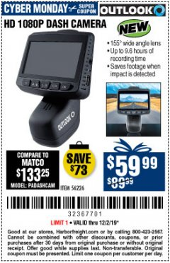 Harbor Freight Coupon OUTLOOK HD 1080P DASH CAMERA  Lot No. 56226 Expired: 12/2/19 - $59.99