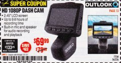 Harbor Freight Coupon OUTLOOK HD 1080P DASH CAMERA  Lot No. 56226 Expired: 1/31/20 - $69.99