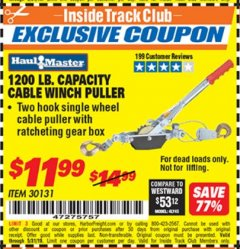 Harbor Freight ITC Coupon 1200 LB. CAPACITY CABLE WINCH PULLER Lot No. 30131 Dates Valid: 12/31/69 - 5/31/19 - $11.99