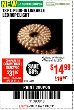 Harbor Freight Coupon LUMINAR OUTDOOR 18 FT. PLUG IN ROPE LIGHT Lot No. 56423 Expired: 11/17/19 - $14.99