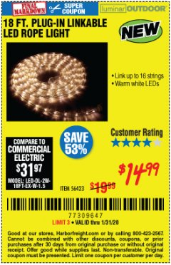 Harbor Freight Coupon LUMINAR OUTDOOR 18 FT. PLUG IN ROPE LIGHT Lot No. 56423 Expired: 1/31/20 - $14.99
