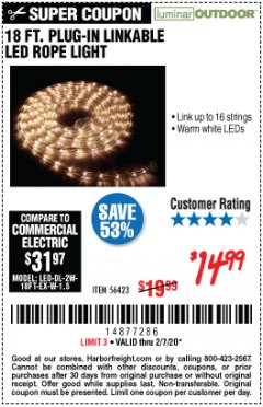 Harbor Freight Coupon LUMINAR OUTDOOR 18 FT. PLUG IN ROPE LIGHT Lot No. 56423 Expired: 1/7/20 - $14.99