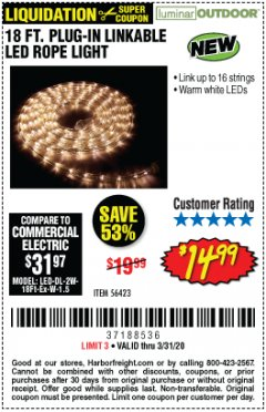 Harbor Freight Coupon LUMINAR OUTDOOR 18 FT. PLUG IN ROPE LIGHT Lot No. 56423 Expired: 3/31/20 - $14.99