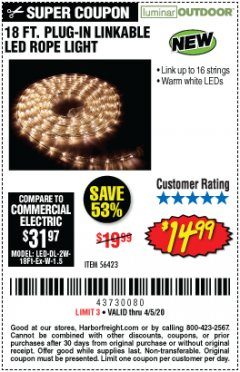 Harbor Freight Coupon LUMINAR OUTDOOR 18 FT. PLUG IN ROPE LIGHT Lot No. 56423 EXPIRES: 6/30/20 - $14.99