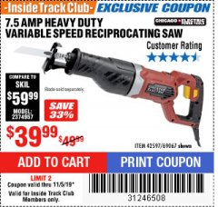Harbor Freight ITC Coupon 7.5 AMP HEAVY DUTY VARIABLE SPEED RECIPROCATING SAW Lot No. 42597/69067 Expired: 11/5/19 - $39.99