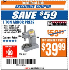 Harbor Freight ITC Coupon 1 TON ARBOR PRESS Lot No. 3552 Expired: 7/22/18 - $39.99