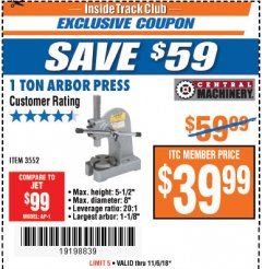 Harbor Freight ITC Coupon 1 TON ARBOR PRESS Lot No. 3552 Expired: 11/6/18 - $39.99