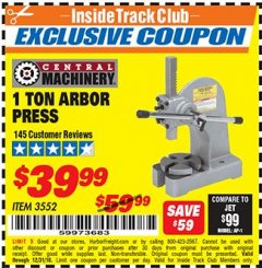 Harbor Freight ITC Coupon 1 TON ARBOR PRESS Lot No. 3552 Expired: 12/31/18 - $39.99