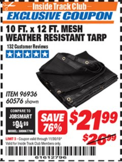 Harbor Freight ITC Coupon 10 FT. X 12 FT. MESH WEATHER RESISTANT TARP Lot No. 96936/60576 Expired: 11/30/19 - $21.99