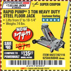 Harbor Freight Coupon RAPID PUMP 3 TON HEAVY DUTY STEEL FLOOR JACK Lot No. 68048/69227/62116/62590/62584 Expired: 7/9/18 - $74.99