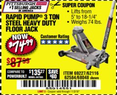 Harbor Freight Coupon RAPID PUMP 3 TON HEAVY DUTY STEEL FLOOR JACK Lot No. 68048/69227/62116/62590/62584 Expired: 11/3/18 - $74.99