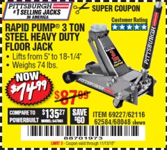 Harbor Freight Coupon RAPID PUMP 3 TON HEAVY DUTY STEEL FLOOR JACK Lot No. 68048/69227/62116/62590/62584 Expired: 11/13/18 - $74.99