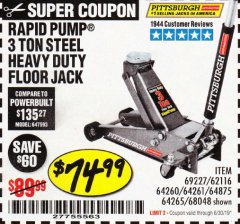 Harbor Freight Coupon RAPID PUMP 3 TON HEAVY DUTY STEEL FLOOR JACK Lot No. 68048/69227/62116/62590/62584 Expired: 6/30/19 - $74.99
