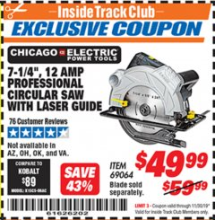 "Harbor Freight ITC Coupon 7-1/4"", 12 AMP PROFESSIONAL CIRCULAR SAW WITH LASER GUIDE Lot No. 69064 Expired: 11/30/19 - $49.99"