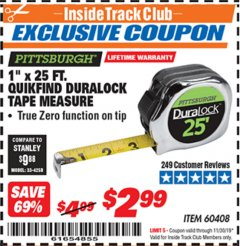 "Harbor Freight ITC Coupon 1"" X 25 FT. QUIKFIND DURALOCK TAPE MEASURE Lot No. 60408 Expired: 11/30/19 - $2.99"