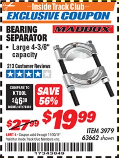 Harbor Freight ITC Coupon BEARING SEPARATOR Lot No. 3979/63662 Expired: 11/30/19 - $19.99