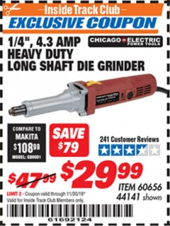 "Harbor Freight ITC Coupon 1/4"", 4.3 AMP HEAVY DUTY LONG SHAFT DIE GRINDER Lot No. 60656/44141 Expired: 11/30/19 - $29.99"