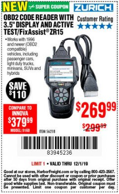 "Harbor Freight Coupon ZURICH OBD2 CODE READER WITH 3.5"" DISPLAY AND ACTIVE TEST/FIXASSIST ZR15 Lot No. 56218 Expired: 12/1/19 - $269.99"
