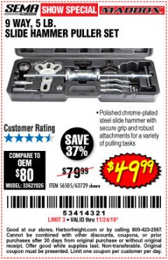 Harbor Freight Coupon MADDOX 9 WAY, 5 LB. SLIDE HAMMER PULLER SET Lot No. 56505, 63729 Expired: 11/24/19 - $49.99