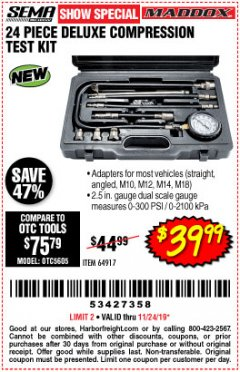 Harbor Freight Coupon 24 PIECE DELUXE COMPRESSION  TESTER Lot No. 49946430 Expired: 11/24/19 - $39.99