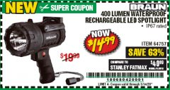 Harbor Freight Coupon 400 LUMEN WATERPROOF RECHARGEABLE LED SPOTLIGHT  Lot No. 64757 Expired: 3/14/20 - $14.99