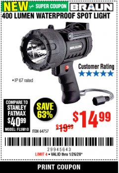 Harbor Freight Coupon 400 LUMEN WATERPROOF RECHARGEABLE LED SPOTLIGHT  Lot No. 64757 Expired: 1/26/20 - $14.99