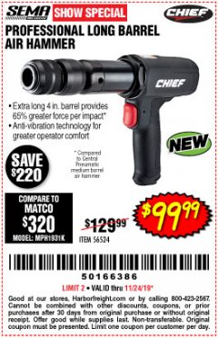 Harbor Freight Coupon PROFESSIONAL LONG BARREL AIR HAMMER Lot No. 56524 Expired: 11/24/19 - $99.99