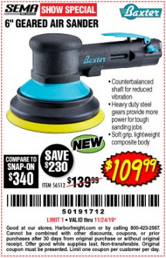 "Harbor Freight Coupon 6"" GEARED AIR SANDER Lot No. 56512 Expired: 11/24/19 - $109.99"