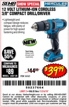 "Harbor Freight Coupon HERCULES 12 VOLT LITHIUM-ION CORDLESS 3/8"" COMPACT DRILL/DRIVER Lot No. 56563 Expired: 11/24/19 - $39.99"