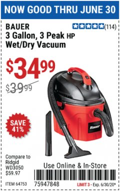 Harbor Freight Coupon 3 GALLON WET/DRY VACUUM Lot No. 64753 EXPIRES: 6/30/20 - $34.99