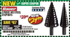 Harbor Freight Coupon 2 PIECE BLACK OXIDE COATED M2 STEEL HIGH SPEED STEP BITS Lot No. 64651/64650/64648 EXPIRES: 6/30/20 - $24.99