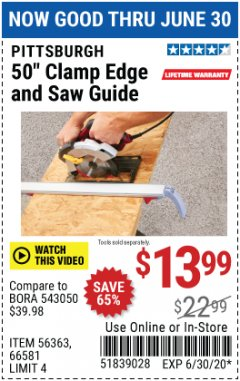 Harbor Freight Coupon 50 CLAMP EDGE AND SAW GUIDE Lot No. 56363, 66581 EXPIRES: 6/30/20 - $13.99